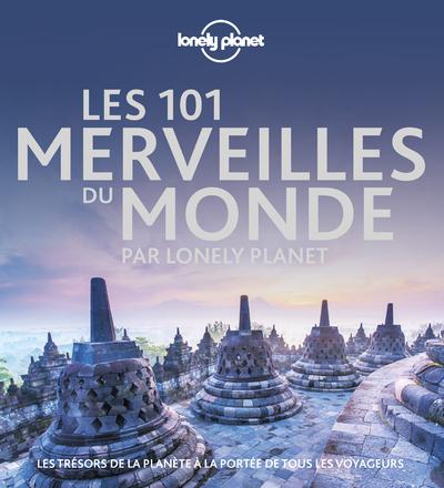 101 MERVEILLES DU MONDE PAR LONELY PLANET