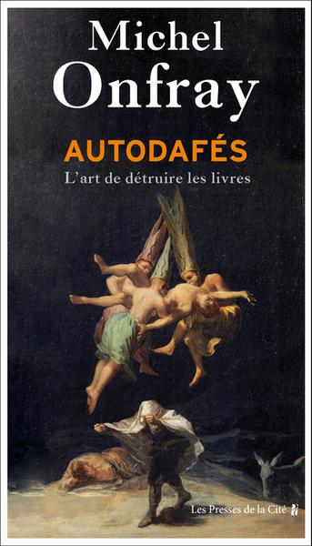 AUTODAFES - L´ ART DE DETRUIRE LES LIVRES