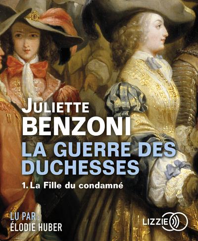 GUERRE DES DUCHESSES - TOME 1 LA FILLE DU CONDAMNE - CD