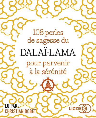 108 PERLES DE SAGESSE POUR PARVENIR A LA SERENITE - CD