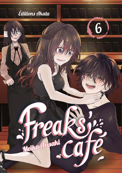 FREAKS´ CAFE - TOME 6 - VOL06