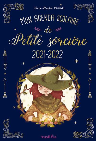 MON AGENDA SCOLAIRE DE PETITE SORCIERE 2021-2022