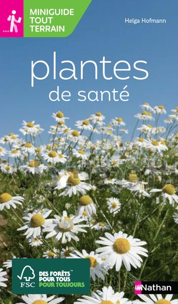 PLANTES DE SANTE-MINIGUIDE TOUT TERRAIN