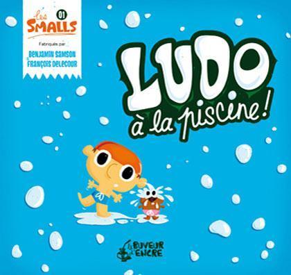 LUDO A LA PISCINE (COLL. LES SMALLS)