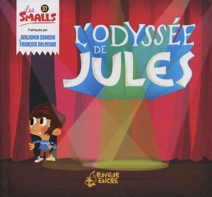 ODYSSEE DE JULES (L') (COLL. LES SMALLS)