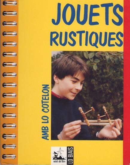 JOUETS RUSTIQUES, AMB LO COTELON