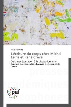 L'ECRITURE DU CORPS CHEZ MICHEL LEIRIS ET RENE CREVEL