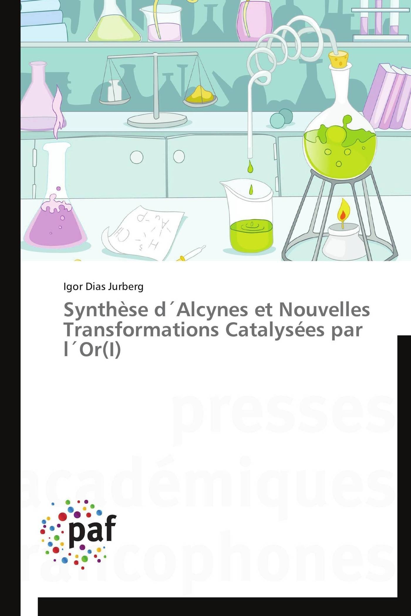 SYNTHESE D ALCYNES ET NOUVELLES TRANSFORMATIONS CATALYSEES PAR L OR(I)