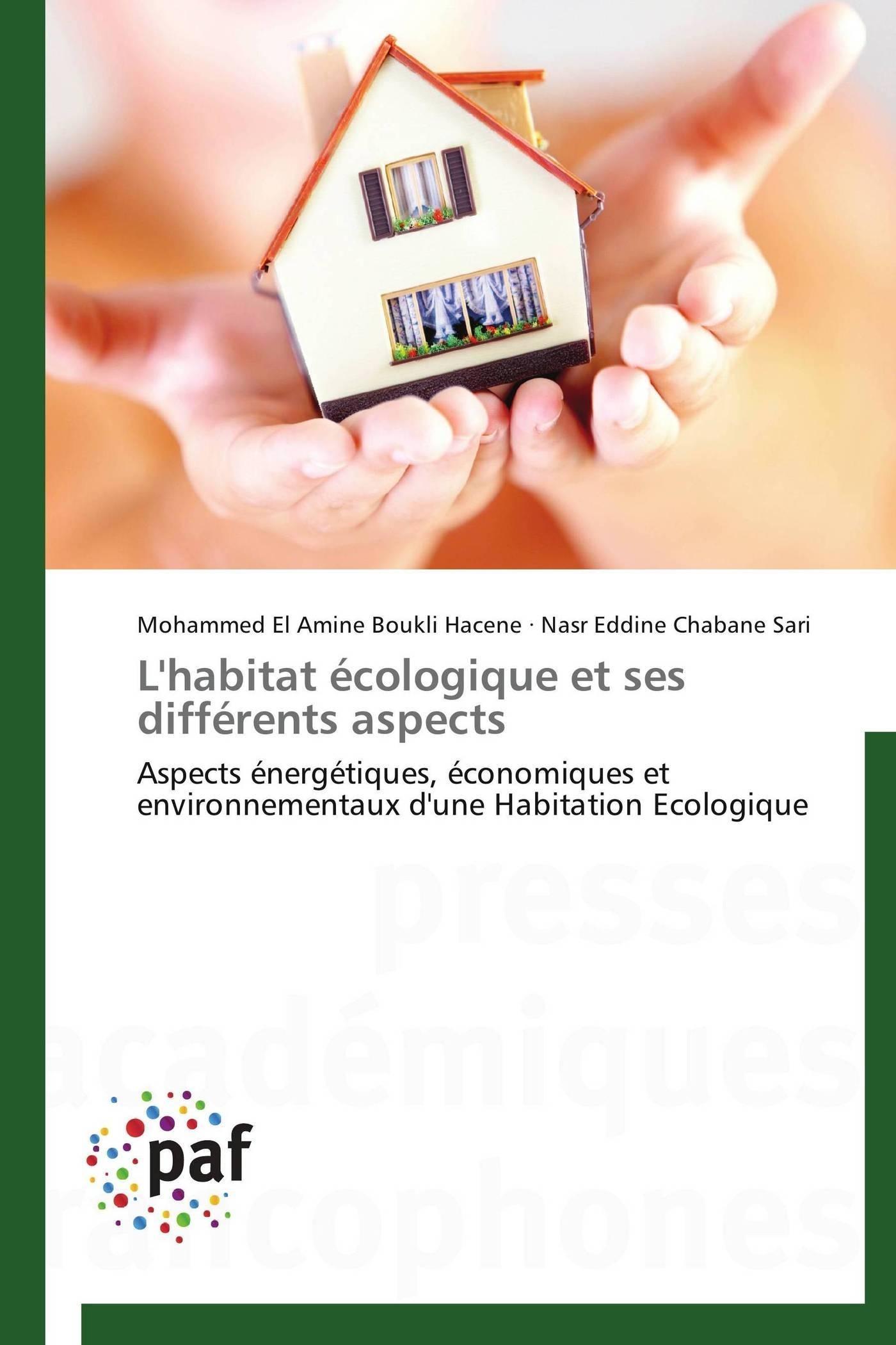 L'HABITAT ECOLOGIQUE ET SES DIFFERENTS ASPECTS