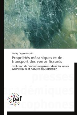 PROPRIETES MECANIQUES ET DE TRANSPORT DES VERRES FISSURES