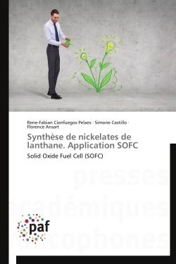 SYNTHESE DE NICKELATES DE LANTHANE. APPLICATION SOFC