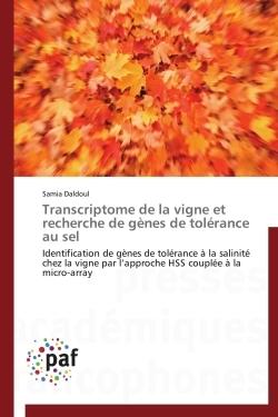 TRANSCRIPTOME DE LA VIGNE ET RECHERCHE DE GENES DE TOLERANCE AU SEL