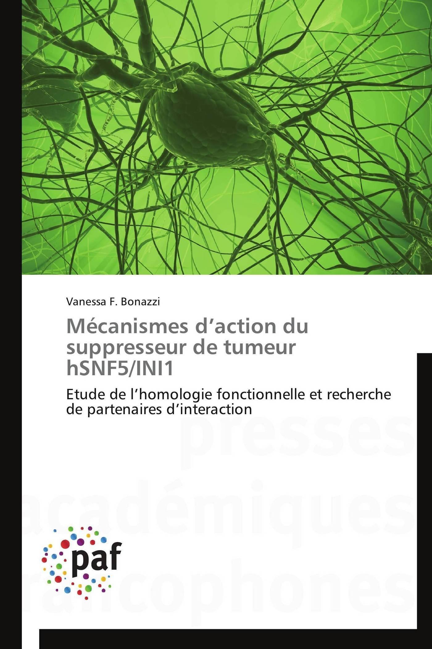 MECANISMES D ACTION DU SUPPRESSEUR DE TUMEUR HSNF5/INI1