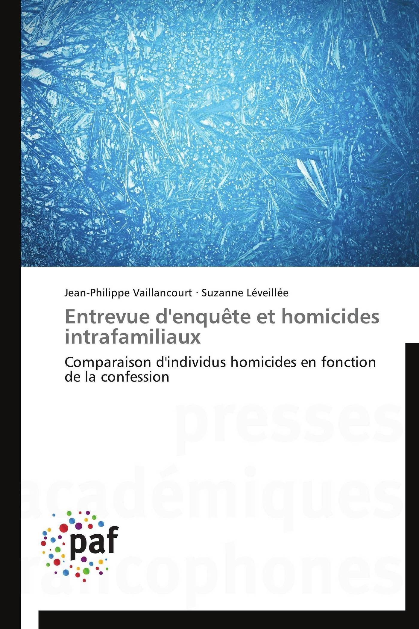 ENTREVUE D'ENQUETE ET HOMICIDES INTRAFAMILIAUX