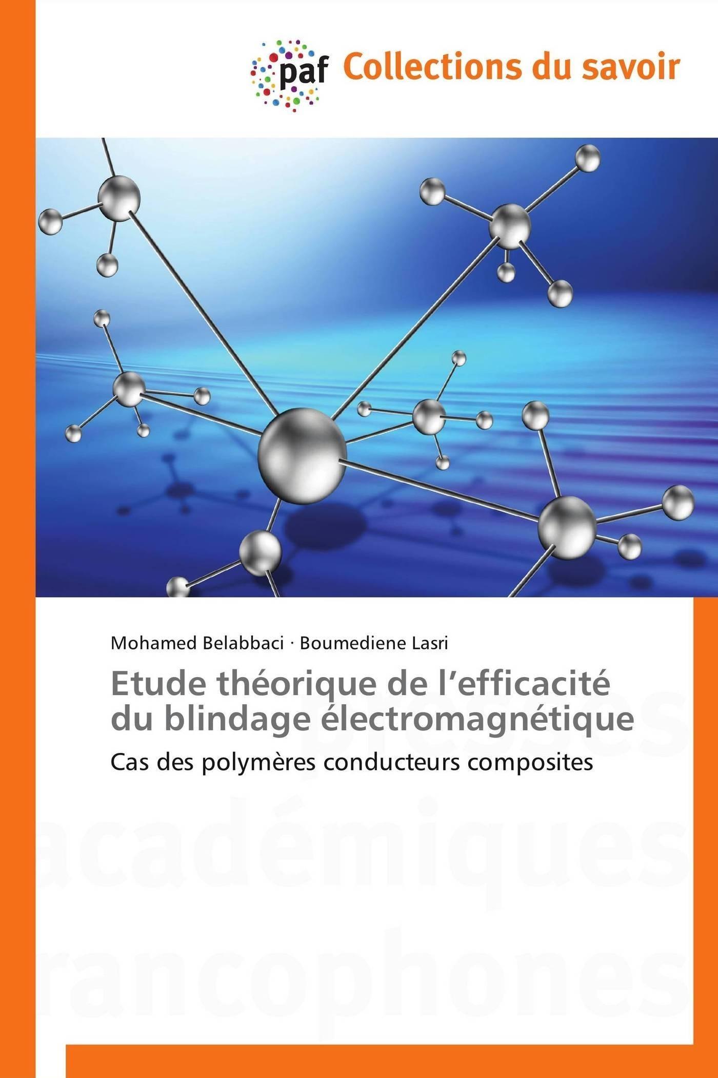 ETUDE THEORIQUE DE  L EFFICACITE DU BLINDAGE ELECTROMAGNETIQUE