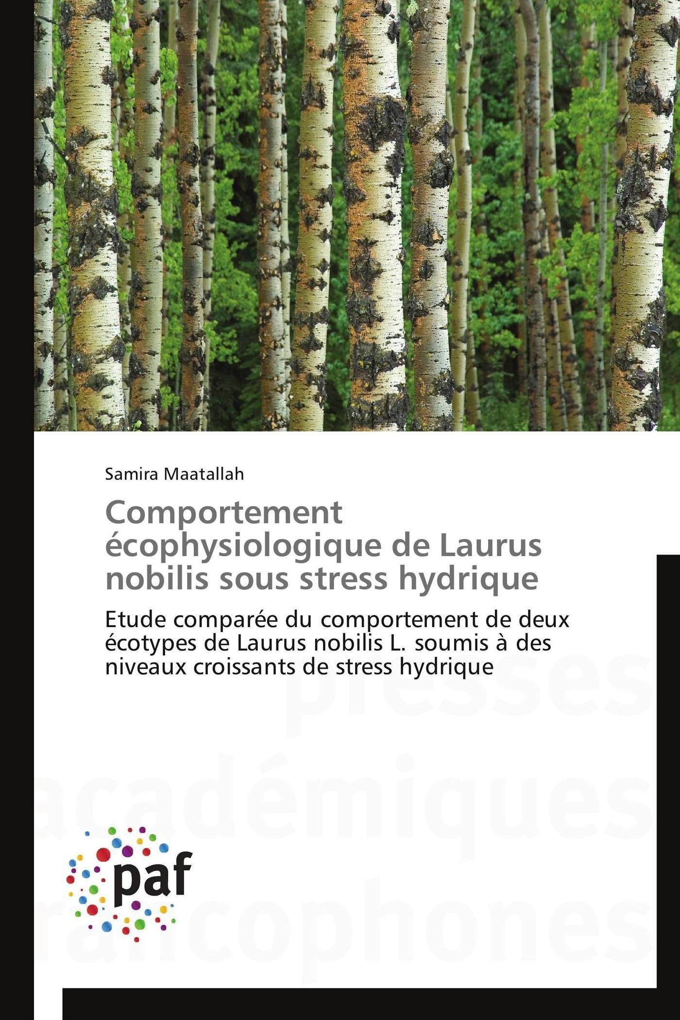 COMPORTEMENT ECOPHYSIOLOGIQUE DE LAURUS NOBILIS SOUS STRESS HYDRIQUE
