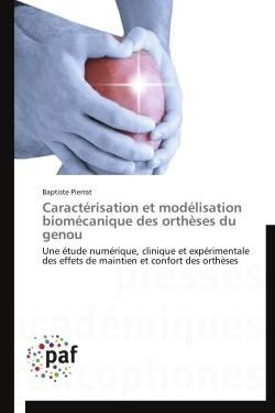 CARACTERISATION ET MODELISATION BIOMECANIQUE DES ORTHESES DU GENOU