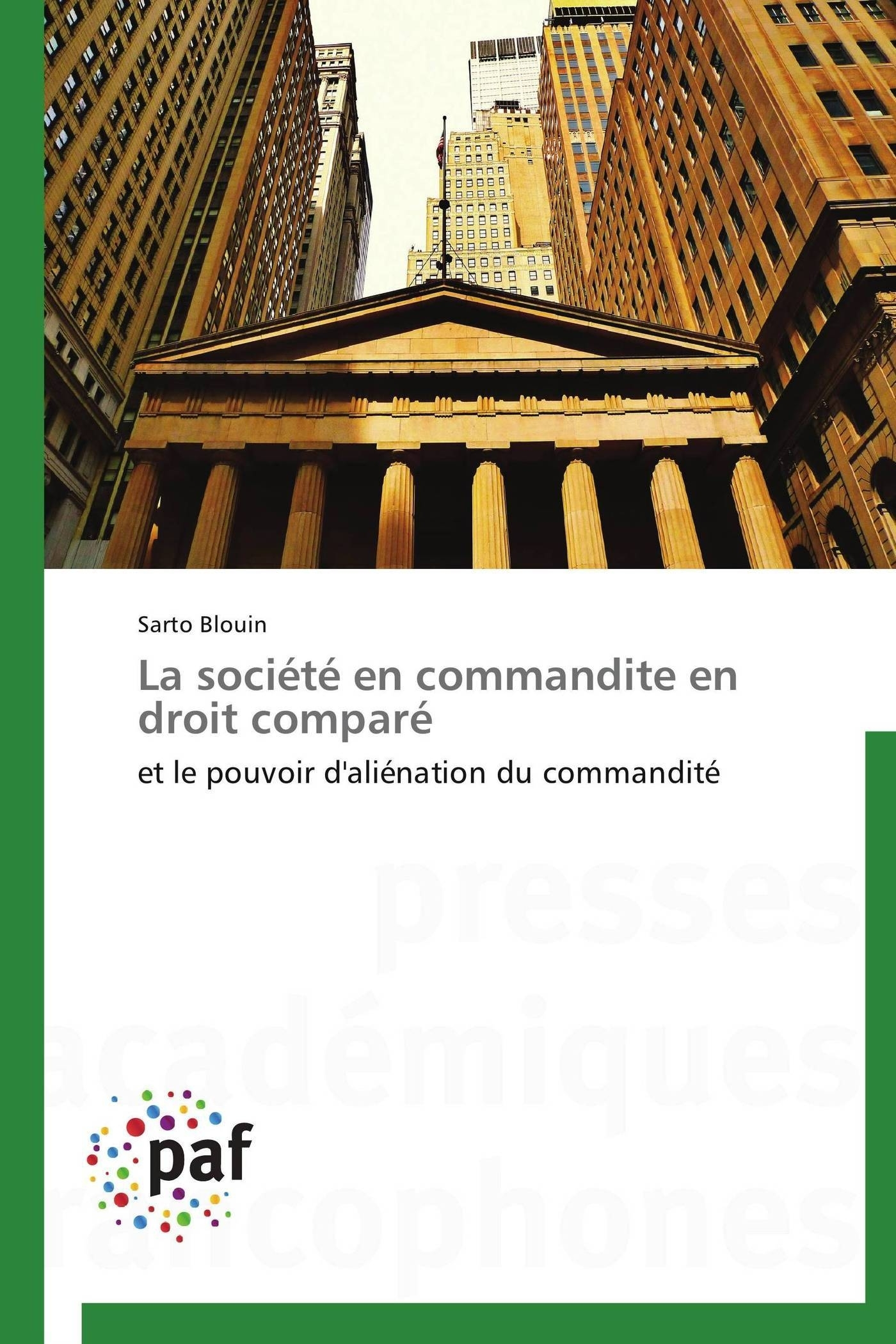 LA SOCIETE EN COMMANDITE EN DROIT COMPARE