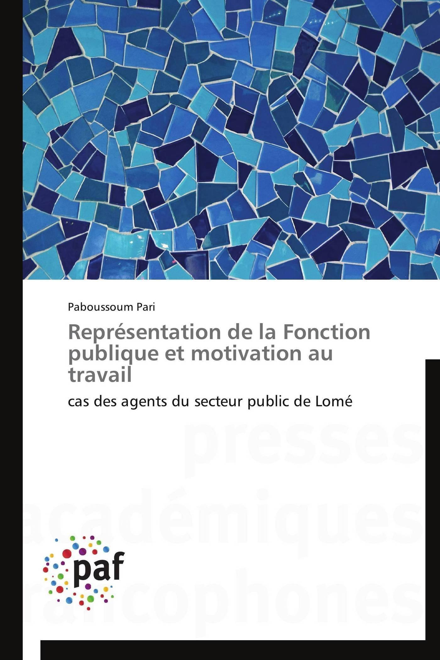 REPRESENTATION DE LA FONCTION PUBLIQUE ET MOTIVATION AU TRAVAIL
