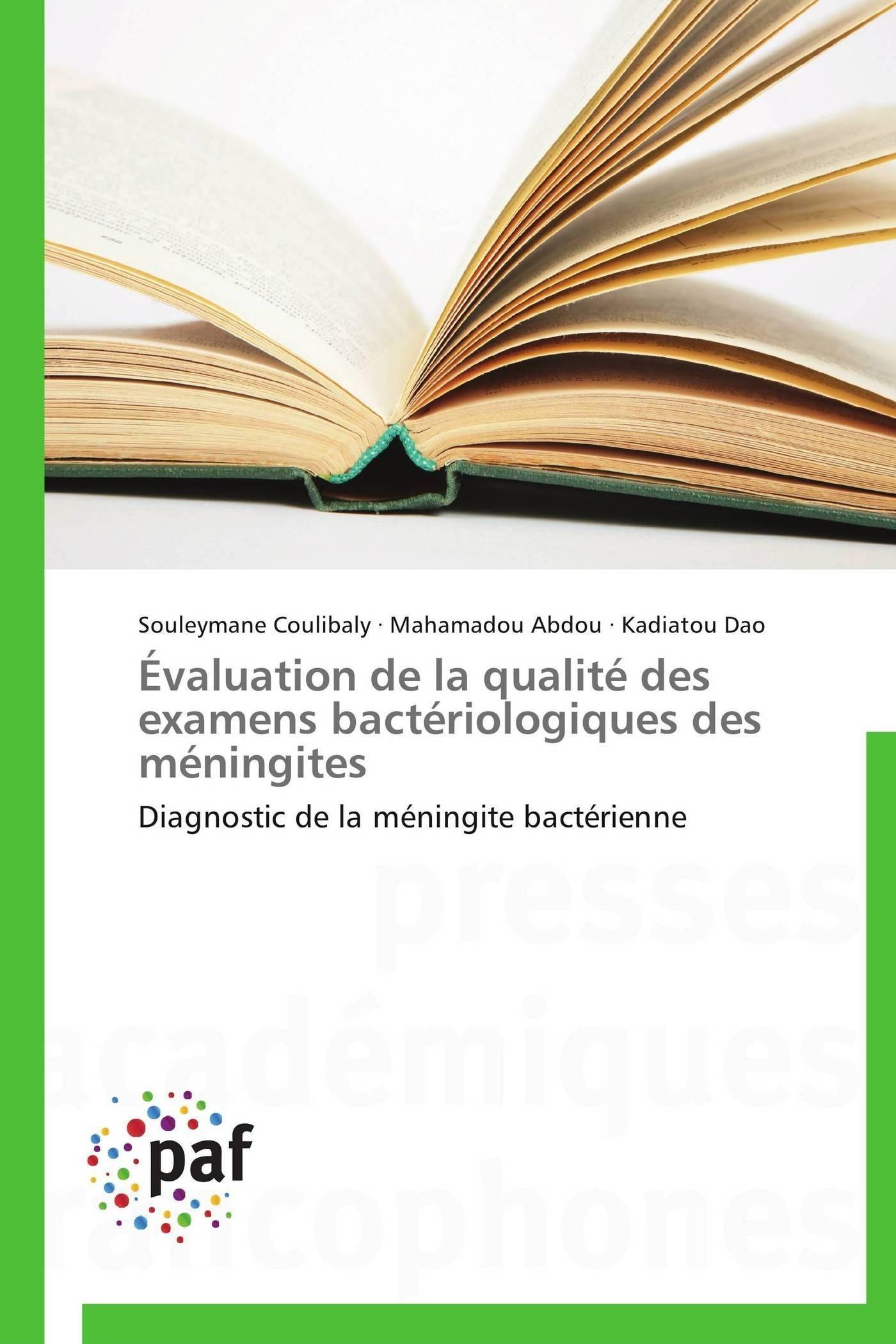 EVALUATION DE LA QUALITE DES EXAMENS BACTERIOLOGIQUES DES MENINGITES