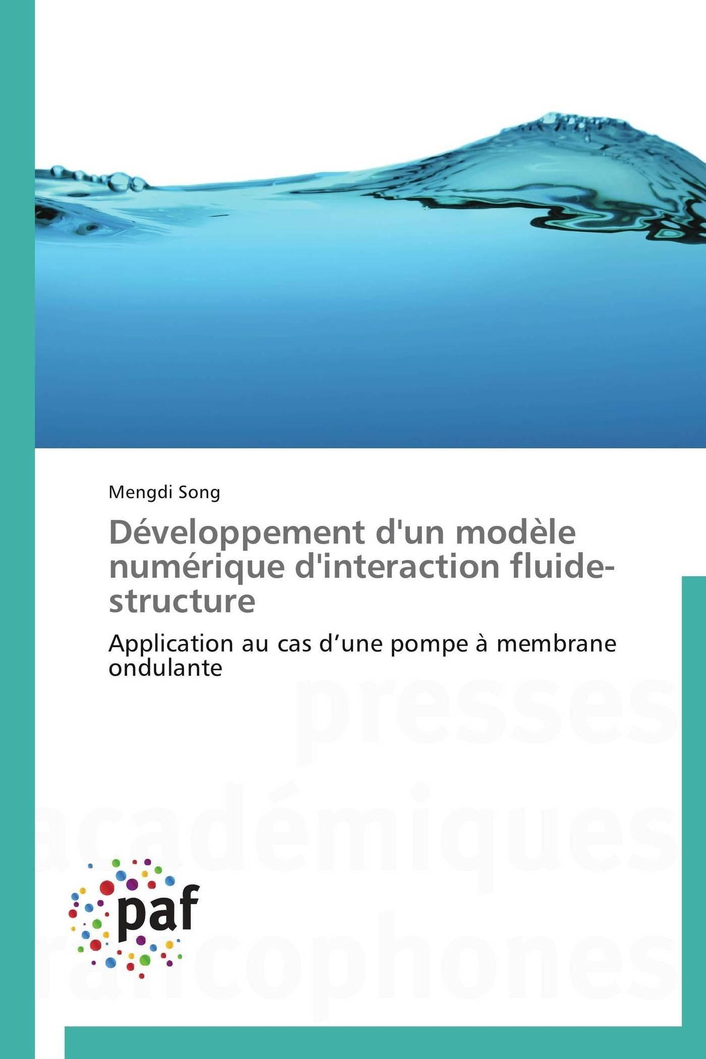 DEVELOPPEMENT D'UN MODELE NUMERIQUE D'INTERACTION FLUIDE-STRUCTURE