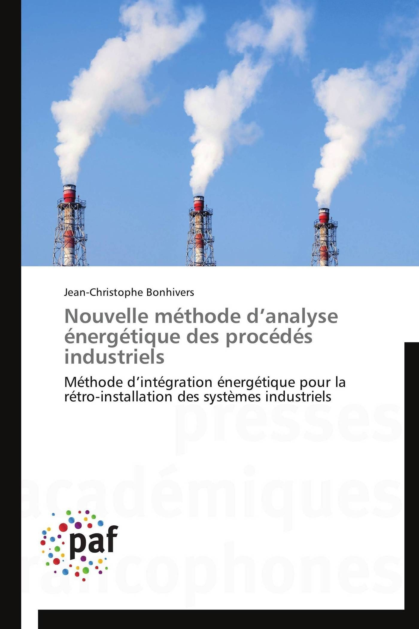 NOUVELLE METHODE D ANALYSE ENERGETIQUE DES PROCEDES INDUSTRIELS