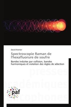 SPECTROSCOPIE RAMAN DE L'HEXAFLUORURE DE SOUFRE