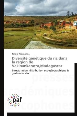 DIVERSITE GENETIQUE DU RIZ DANS LA REGION DE VAKINANKARATRA,MADAGASCAR