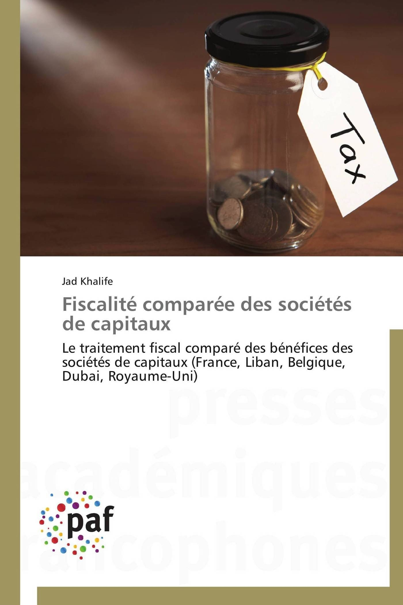 FISCALITE COMPAREE DES SOCIETES DE CAPITAUX