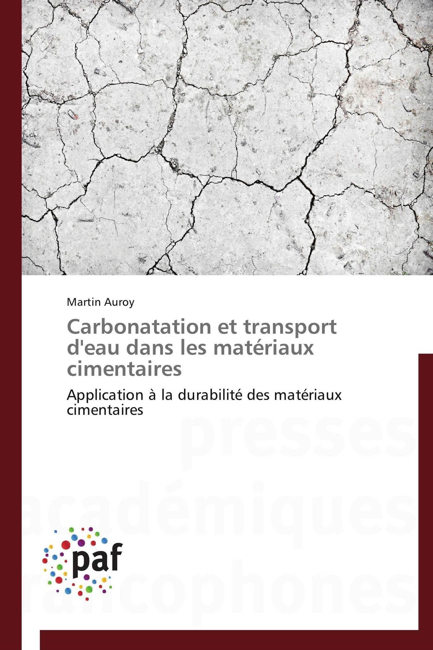 CARBONATATION ET TRANSPORT D'EAU DANS LES MATERIAUX CIMENTAIRES