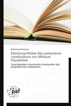 ELECTROSYNTHESE DES POLYMERES CONDUCTEURS SUR METAUX OXYDABLES