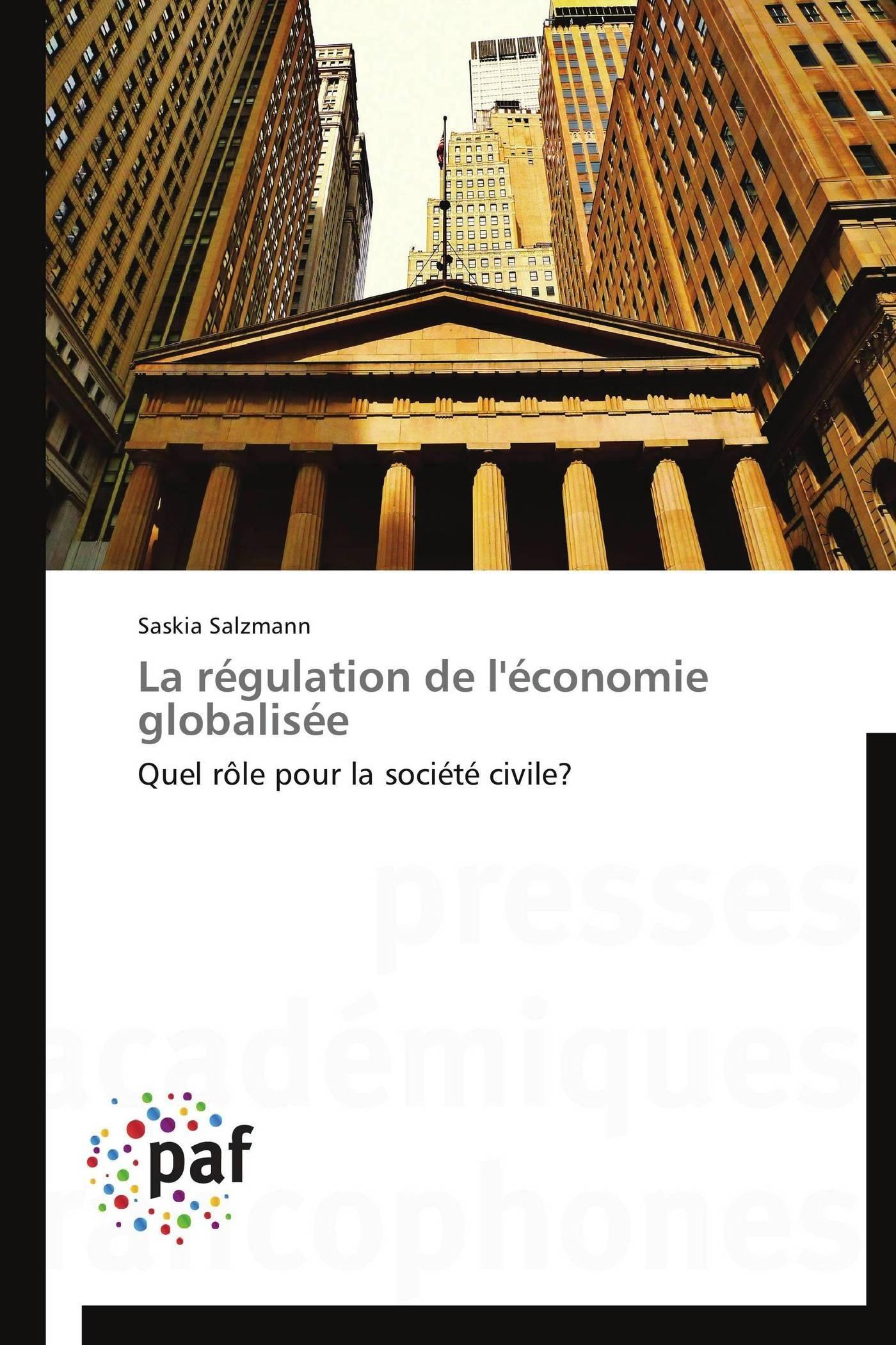 LA REGULATION DE L'ECONOMIE GLOBALISEE