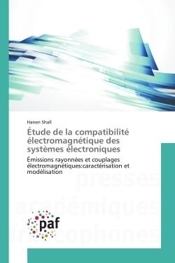 ETUDE DE LA COMPATIBILITE ELECTROMAGNETIQUE DES SYSTEMES ELECTRONIQUES