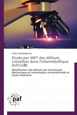 ETUDE PAR MET DES DEFAUTS CRISTALLINS DANS L'INTERMETALLIQUE AL2CU( )