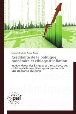 CREDIBILITE DE LA POLITIQUE MONETAIRE ET CIBLAGE D INFLATION