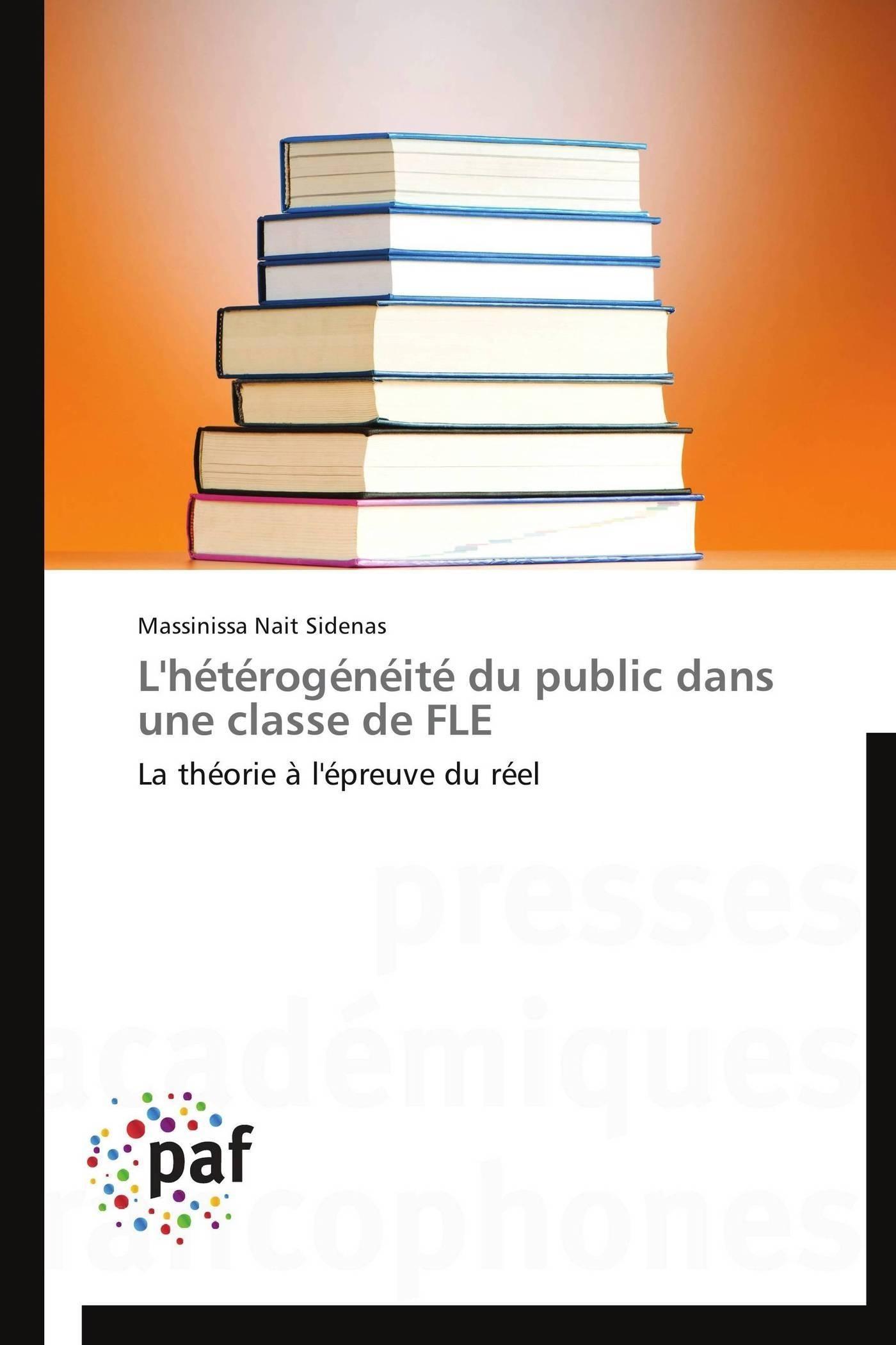 L'HETEROGENEITE DU PUBLIC DANS UNE CLASSE DE FLE