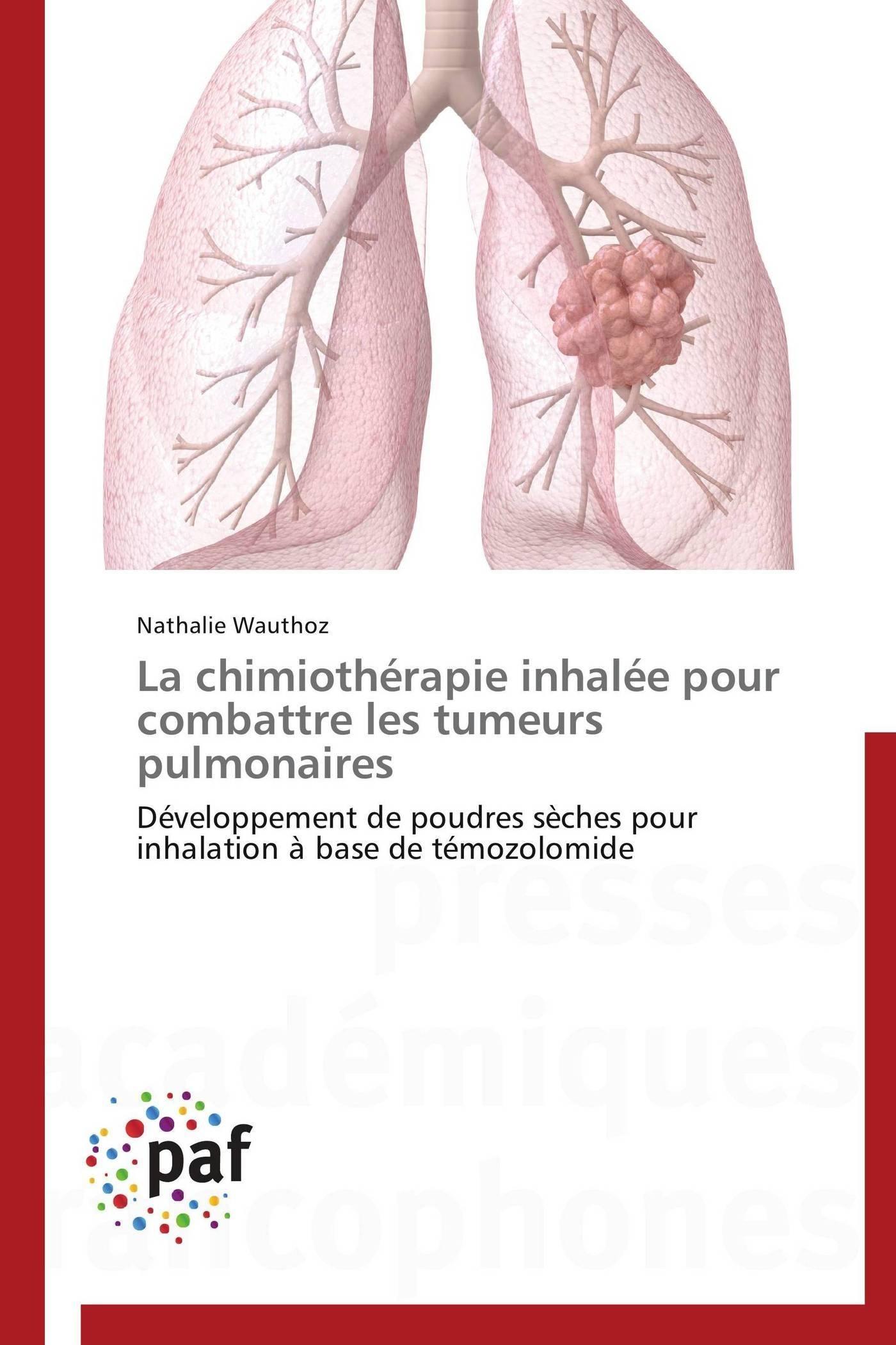 LA CHIMIOTHERAPIE INHALEE POUR  COMBATTRE LES TUMEURS PULMONAIRES