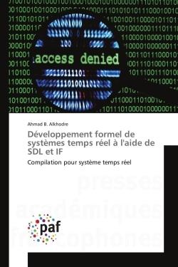 DEVELOPPEMENT FORMEL DE SYSTEMES TEMPS REEL A L'AIDE DE SDL ET IF