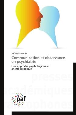 COMMUNICATION ET OBSERVANCE EN PSYCHIATRIE