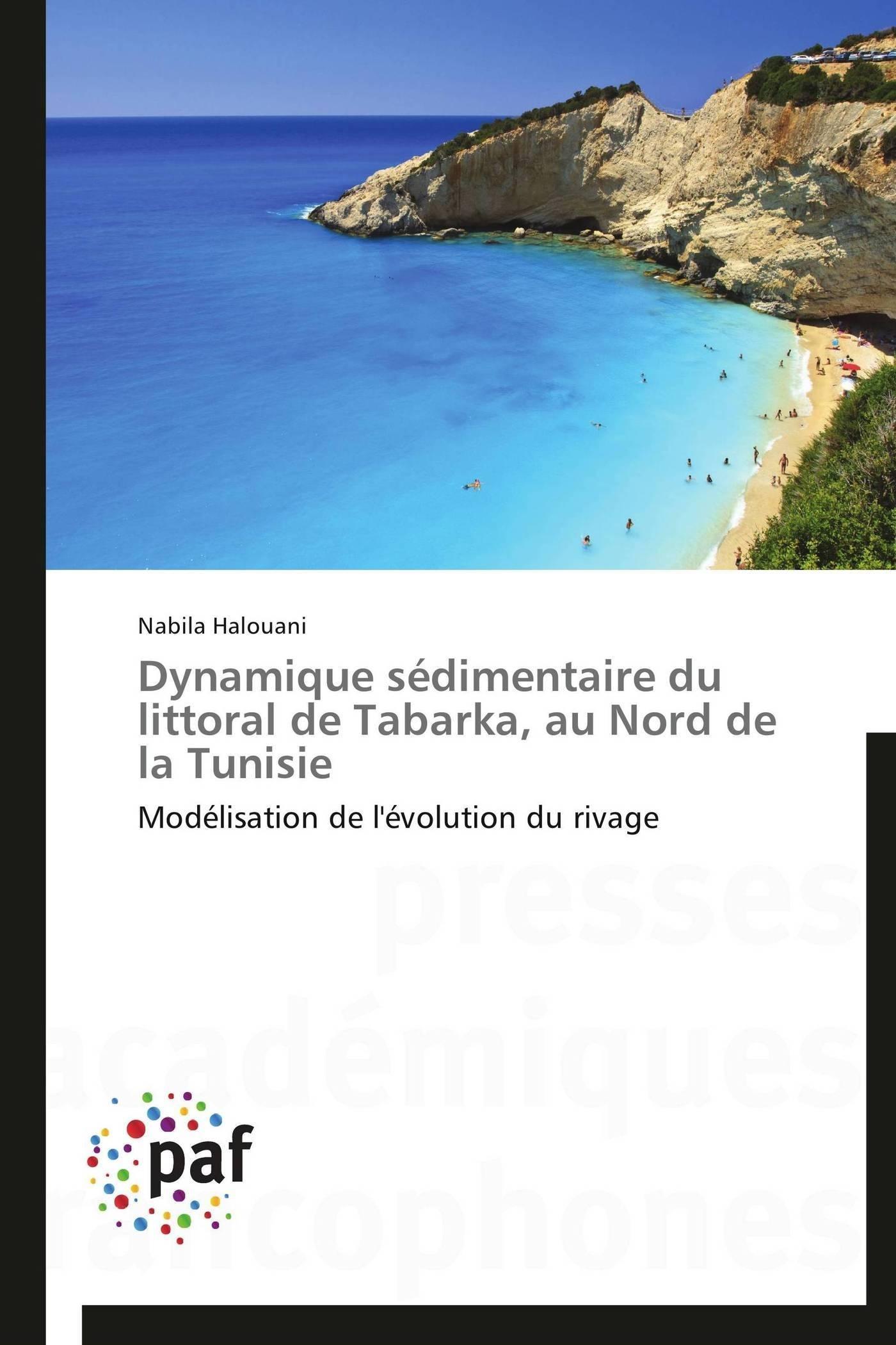 DYNAMIQUE SEDIMENTAIRE DU LITTORAL DE TABARKA, AU NORD DE LA TUNISIE