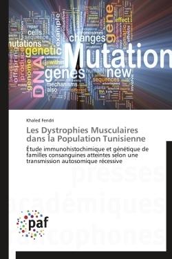 LES DYSTROPHIES MUSCULAIRES DANS LA POPULATION TUNISIENNE