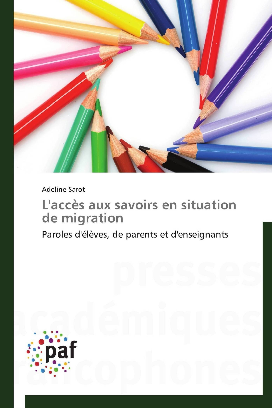 L'ACCES AUX SAVOIRS EN SITUATION DE MIGRATION