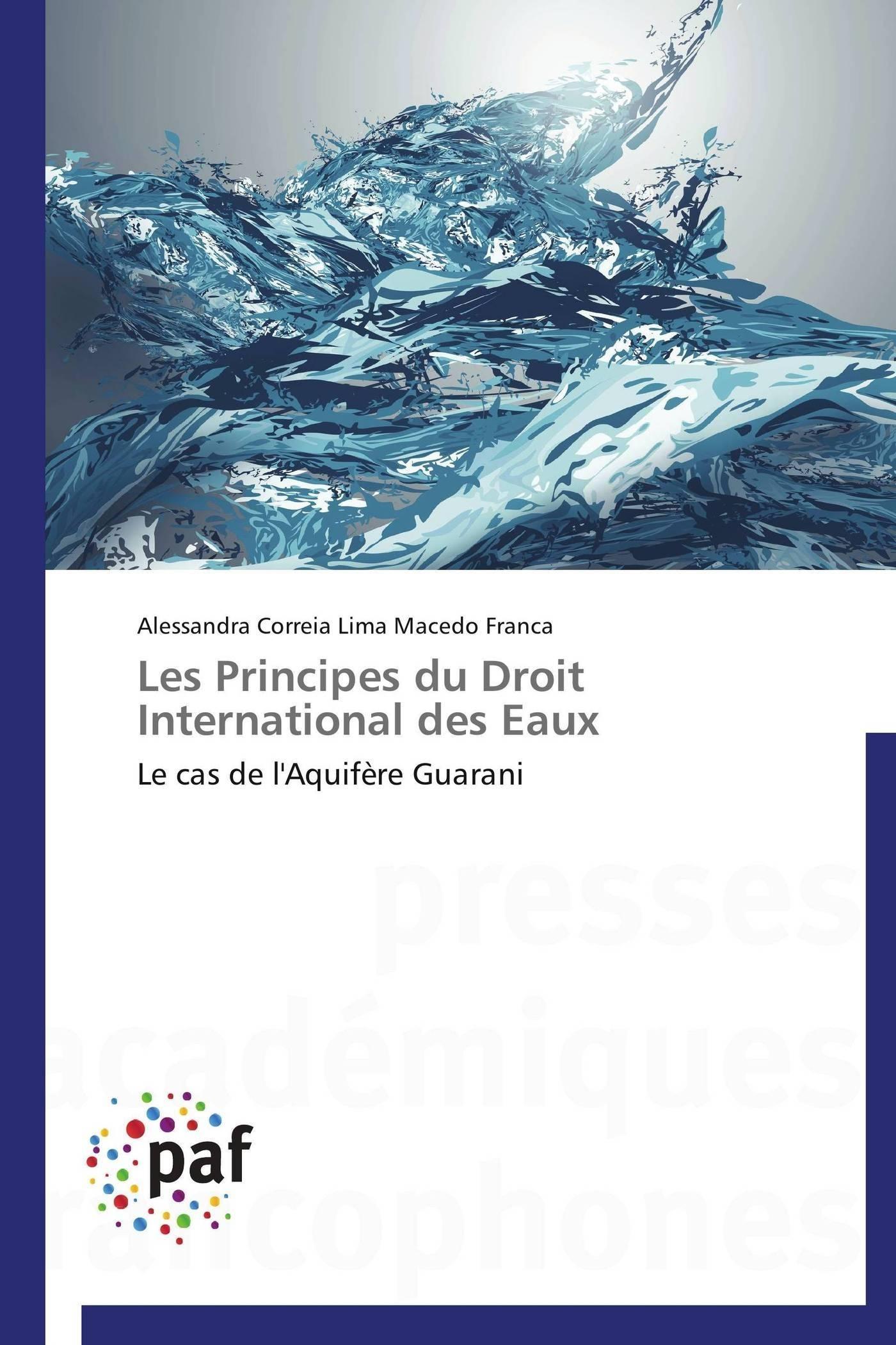 LES PRINCIPES DU DROIT INTERNATIONAL DES EAUX