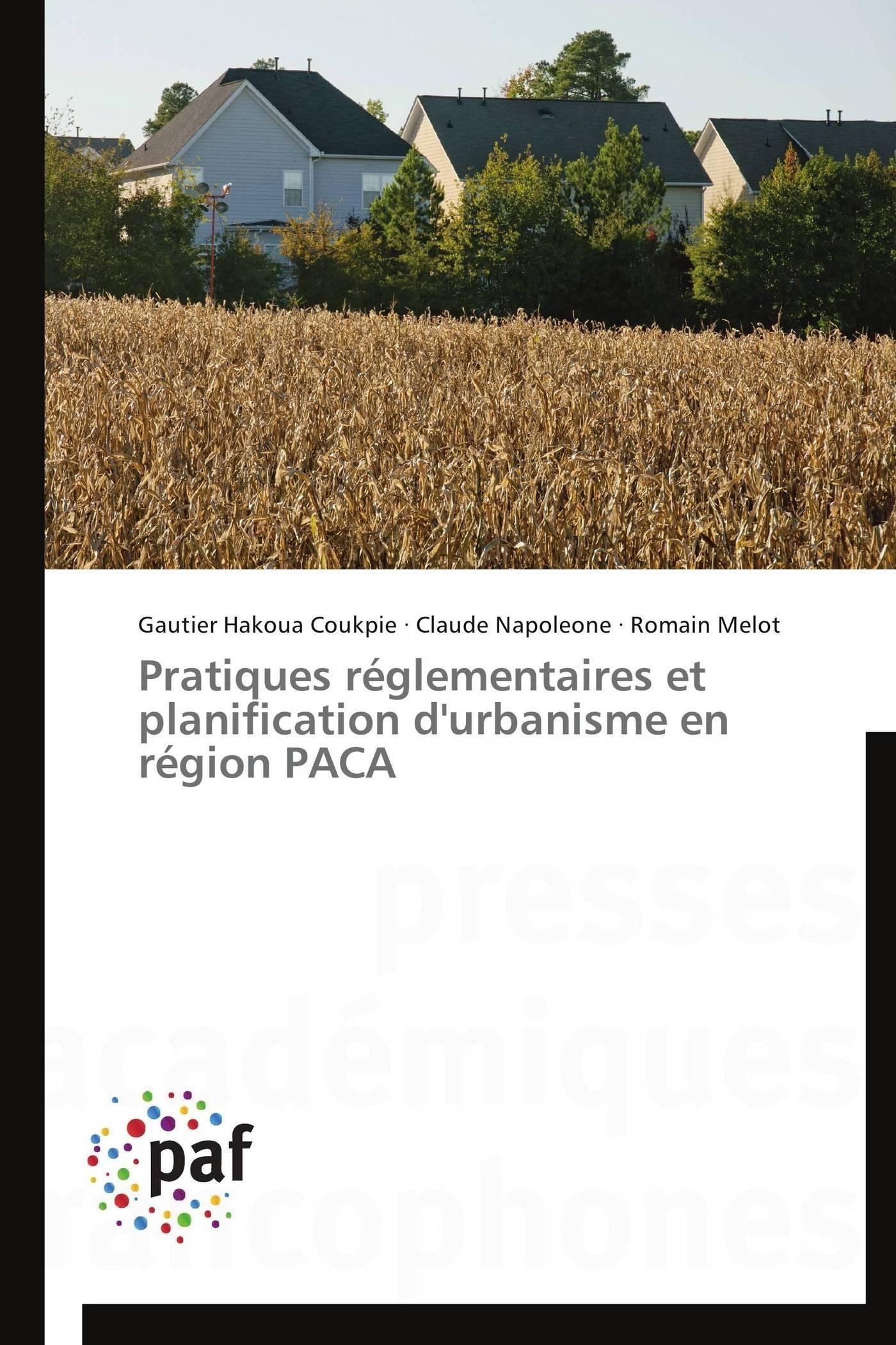 PRATIQUES REGLEMENTAIRES ET PLANIFICATION D'URBANISME EN REGION PACA