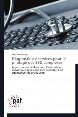 DIAGNOSTIC DE SERVICES POUR LE PILOTAGE DES SED COMPLEXES