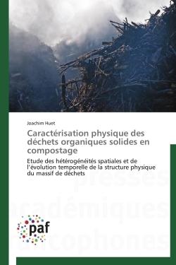 CARACTERISATION PHYSIQUE DES DECHETS ORGANIQUES SOLIDES EN COMPOSTAGE