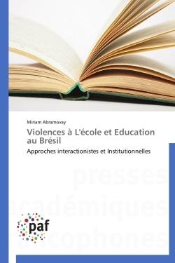 VIOLENCES A L'ECOLE ET EDUCATION AU BRESIL