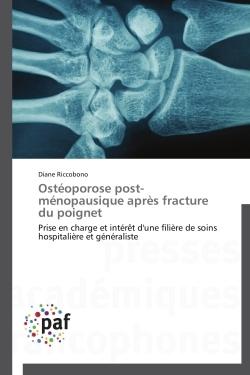 OSTEOPOROSE POST-MENOPAUSIQUE APRES FRACTURE DU POIGNET