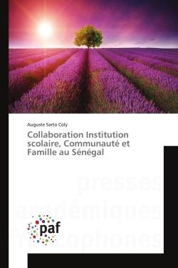 COLLABORATION INSTITUTION SCOLAIRE, COMMUNAUTE ET FAMILLE AU SENEGAL