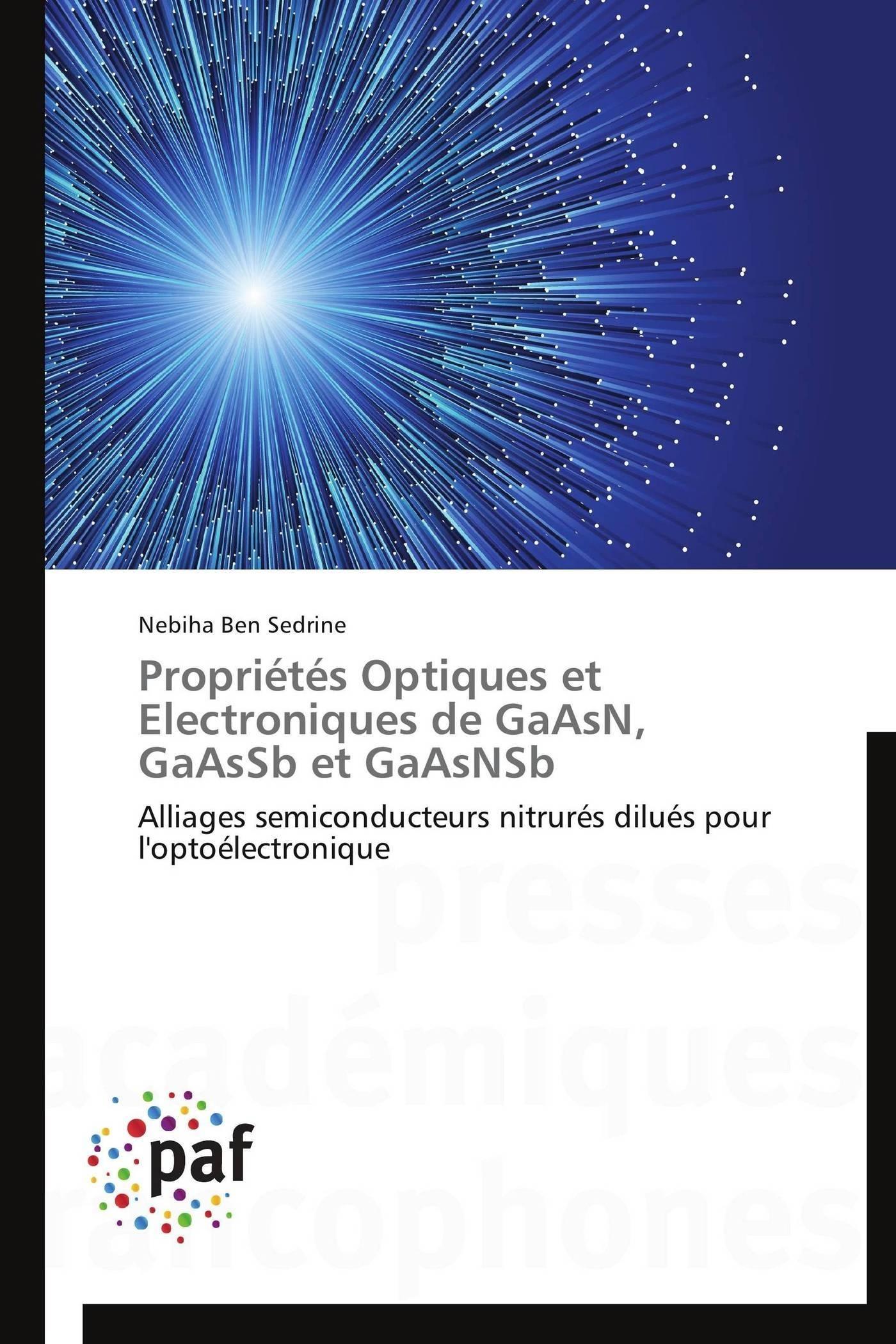 PROPRIETES OPTIQUES ET ELECTRONIQUES DE GAASN, GAASSB ET GAASNSB